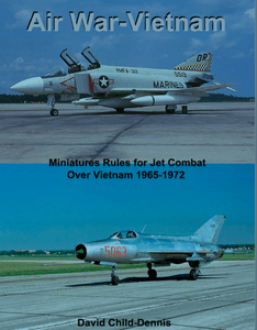 Air War Vietnam: Miniature Rules for Jet Combat Over Vietnam 1965-1972