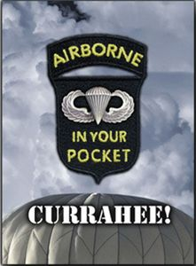 Airborne In Your Pocket: Currahee!