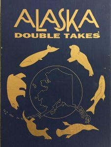 Alaska Double Takes
