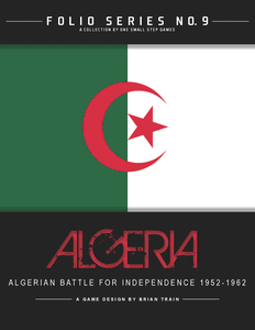 Algeria: The War of Independence 1954-1962