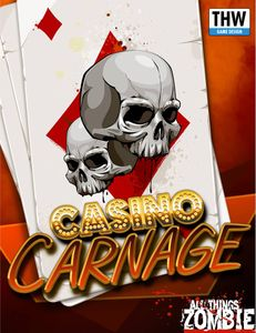 All Things Zombie: Casino Carnage