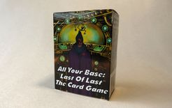 All Your Base: Last Of Last – The Card Game