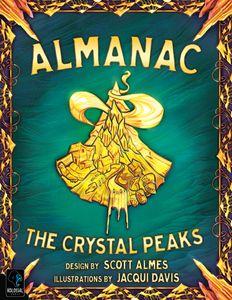 Almanac: The Crystal Peaks