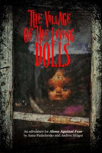 Alone Against Fear: The Village of the Living Dolls
