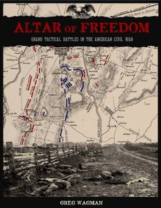 Altar of Freedom: Grand Tactical Battles in the American Civil War
