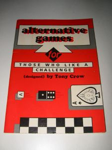 Alternative Games for Those Who Like  a Challenge