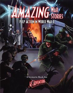 Amazing War Stories: Pulp Action in World War II