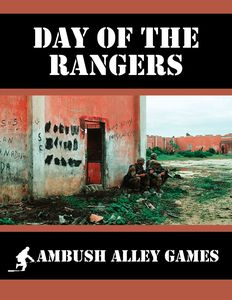 Ambush Alley: Day of the Rangers