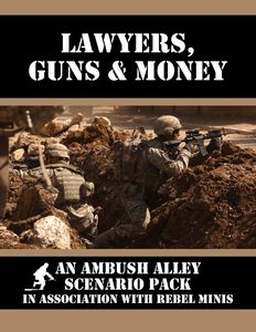 Ambush Alley: Lawyers, Guns & Money