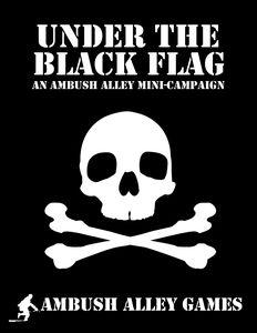 Ambush Alley: Under the Black Flag