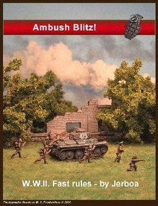Ambush Blitz: W.W.II. Fast Rules