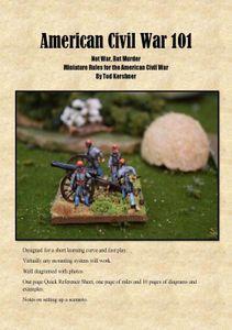 American Civil War 101: Not War but Murder – Miniature Rules for the American Civil War