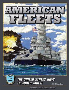 American Fleets: The United States Navy in World War II (2012 Standard)