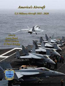 America's Aircraft: US Military Aircraft 1955-2020
