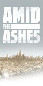Amid The Ashes