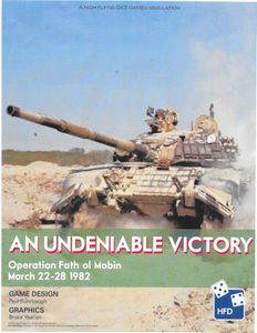 An Undeniable Victory: Operation Fath-ol-Mobin, March 23-28, 1982