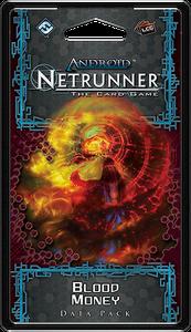Android: Netrunner – Blood Money