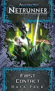 Android: Netrunner – First Contact