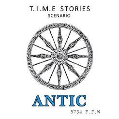 Antic (fan expansion for T.I.M.E Stories)