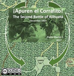 ¡Apuren el corralito!: The 2nd Battle of Alihuatá, December 1933