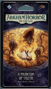 Arkham Horror: The Card Game – A Phantom of Truth: Mythos Pack