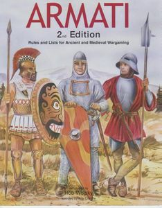 Armati 2nd Edition: Rules and Lists for Ancient and Medieval Wargaming