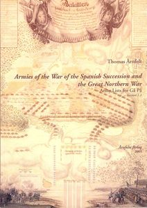 Armies of the War of Spanish Succession and the Great Northern War