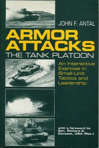 Armor Attacks: The Tank Platoon