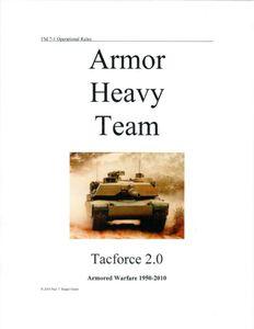Armor Heavy Team: Tacforce 2.0 – Armored Warfare 1950-2010