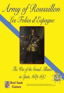 Army of Roussillon: Les Folies d'Espagne