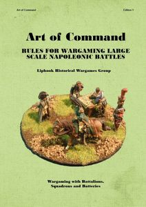 Art of Command: Rules for Wargaming Large Scale Napoleonic Battles