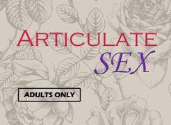 Articulate Sex