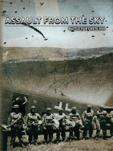 Assault from the Sky: Battle for Crete 1941