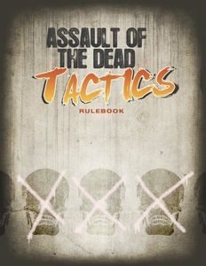 Assault of the Dead: Tactics