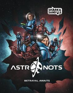 Astronots: Betrayal Awaits