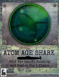 Atom Age Shark: Cold War Sci-Fi Hunting and Combat For 1 Player