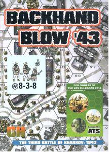 ATS Historical Module: Backhand Blow '43 – The Third Battle of Kharkov 1943