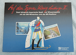 Auf den Spuren König Ludwigs II