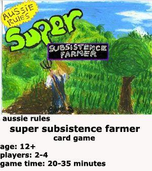 Aussie Rules Super Subsistence Farmer