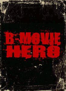 B-Movie Hero