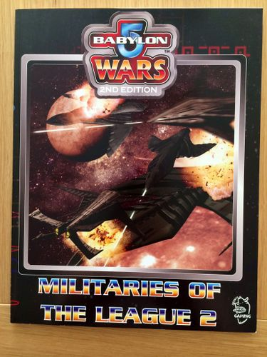Babylon 5 Wars: Militaries of the League (Part 2)