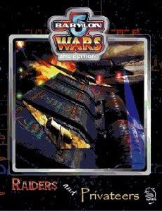 Babylon 5 Wars: Raiders & Privateers