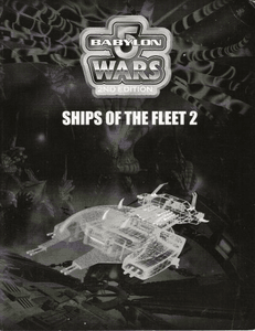 Babylon 5 Wars: Ships of the Fleet II