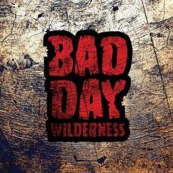 Bad Day Wilderness