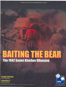 Baiting the Bear: The 1942 Soviet Kharkov Offensive