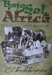 Bajo el Sol de África: El Libro de los Ejércitos