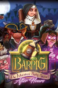 BARPIG: After Hours