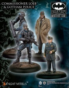 Batman Miniature Game: Commissioner Loeb & Gotham Police