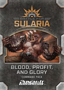 Battle for Sularia: Blood, Profit, and Glory
