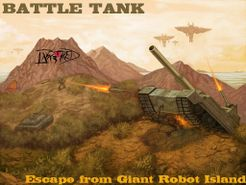 Battle Tank: Escape From Giant Robot Island